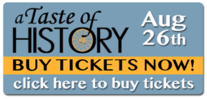 buy tickets online for Taste of History August 26th